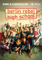 Schulkinoheft - Berlin Rebel High School